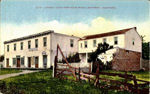 Postcard of the house Stevenson stayed at in Monterey, California.